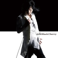Acid Black Cherry 愛してない