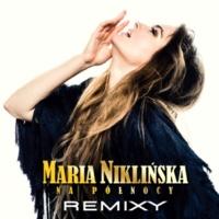 Maria Niklińska Na Północy [Remixy]