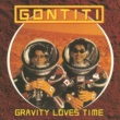 ゴンチチ Gravity loves Time