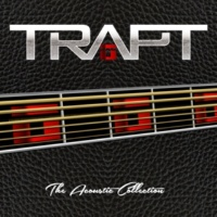 Trapt The Acoustic Collection