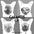 Galantis Galantis Remixes EP