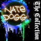 Nate Dogg Nate Dogg: The Collection