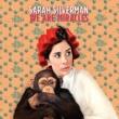Sarah Silverman We Are Miracles