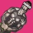 Squeeze Squeeze [Original UK Version]