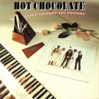 Hot Chocolate I Just Love What You're Doing (2011 Remastered Version)