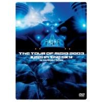 MISIA INTO THE LIGHT (THE TOUR OF MISIA 2003 KISS IN THE SKY IN SAPPORO DOME)