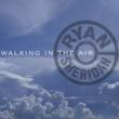 Ryan Sheridan Walking In The Air EP