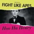 Fight Like Apes Hoo Ha Henry