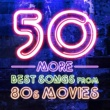 TMC Movie Tunez 50 More Best Songs from 80s Movies