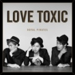Royal Pirates Love Toxic [Deluxe]