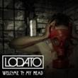 Lodato Welcome To My Head (Original Mix)