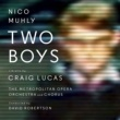 Nico Muhly Two Boys
