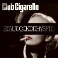 Club Cigarello Eatu Dock D1thys FTD