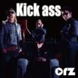 orz Kick ass