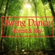 hico the kid Swing Dance -Forest & Sky-