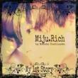 Miju.Rich by Masato Yoshizawa birth of heaven