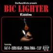 Various Artists Bic Lighter Riddim
