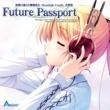 Active Planets/AUGUST 『夜明け前より瑠璃色な -Moonlight Cradle-』音楽集 -Future Passport-