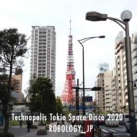 ROBOLOGY_JP Technopolis Tokio Space Disco 2020