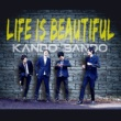 KANDO BANDO Life Is Beautiful