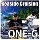 ONE-G Seaside Cruising -produced by DJ PMX