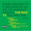 ザ・ルーツ Home Grown! The Beginner's Guide To Understanding The Roots [Vol.1]