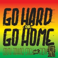 South Rakkas Crew Go Hard (feat. RDX) [Rell Remix]