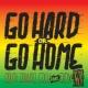 South Rakkas Crew Go Hard (feat. RDX) [Ackeejuice Rockers Remix]