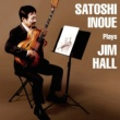 井上智  Plays Jim Hall