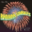 BANANA SHAKES SUPER BEST バナナシェイクが聴こえない