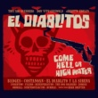 Tony Guerrero & EL DIABLITOS COME HELL OF HIGH WATER