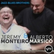 Jeremy Monteiro/Alberto Marsico Jazz-Blues Brothers