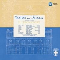 """Luisa Villa, Maria Callas, Orchestra del Teatro alla Scala di Milano, Herbert von Karajan Il trovatore,  Act 1: """"Che piu t'arresti?"""" (Ines, Leonora)"""