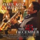 デイヴ・コーズ Dave Koz & Friends: The 25th Of December