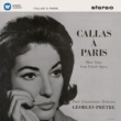 Maria Callas Callas à Paris - More Arias from French Opera - Callas Remastered