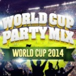 Brasil Fiesta World Cup Party Mix - Brazil 2014