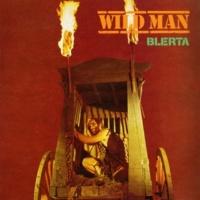 Blerta Wild Man