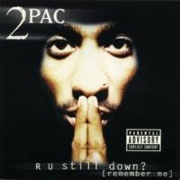 2パック R U Still Down? [Remember Me]