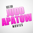 TMC Movie Tunez Music from Judd Apatow Movies