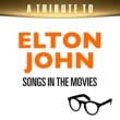 TMC Movie Starz A Tribute to Elton John Songs in the Movies