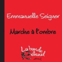 Emmanuelle Seigner Marche à l'ombre [La bande à Renaud 2]