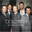 Boyzone Back Again... No Matter What - The Greatest Hits [UK comm CD]