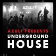 Azuli Presents Underground House Azuli Presents Underground House