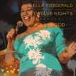 Ella Fitzgerald Twelve Nights In Hollywood
