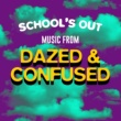 TMC Movie Tunez School's Out - Music from Dazed & Confused