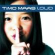 Timo Maas Loud (Eastwest Release)