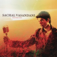 Sachal Vasandani Naked As We Came