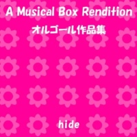 オルゴールサウンド J-POP GOOD BYE (オルゴール)Originally Performed By hide