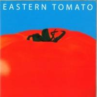 EASTERN TOMATO 約束