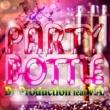 Dr.Production feat. V.A. PARTY BOTTLE